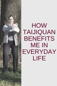 how Taijiquan benefits me