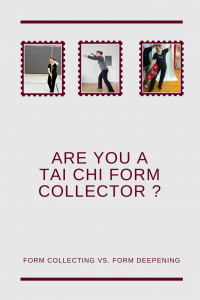 are you a Taijiquan form collector or form deepener
