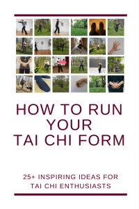 25+ ideas how to run Taijiquan form