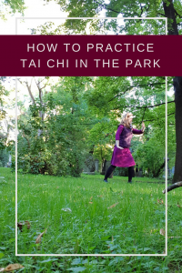 how to do Tai Chi in the park