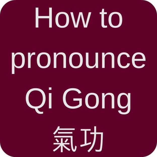 red box: how to pronounce Qi Gong 氣功